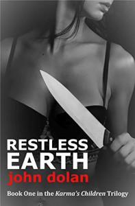 Restless Earth - John  Dolan