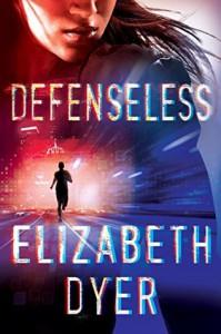 Defenseless - Elizabeth Dyer