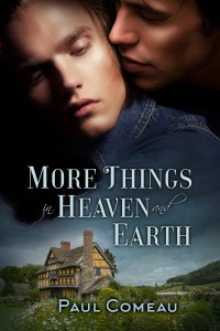 More Things in Heaven and Earth - Paul Comeau