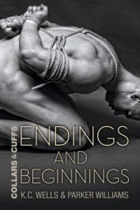 Endings and Beginnings - K.C. Wells, Parker Williams
