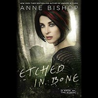 Etched in Bone: A Novel of the Others - -Penguin Audio-, Anne Bishop, Alexandra Harris