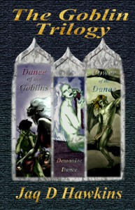 The Goblin Trilogy - Jaq D. Hawkins