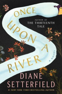 Once Upon a River - Diane Setterfield