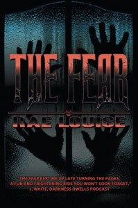 The Fear - Rae Louise
