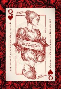 Alice's Adventures in Underland: The Queen of Stilled Hearts - DeAnna Knippling