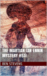 The Martian (An Ennin Mystery #51) - Ben Stevens