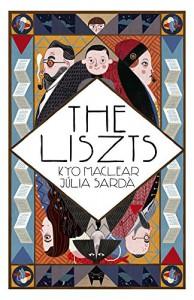 The Liszts - Kyo Maclear, Julia Sarda