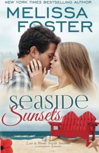 Seaside Sunsets (Love in Bloom: Seaside Summers) (Volume 21) - Melissa Foster
