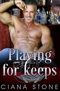 Playing for Keeps (Honky Tonk Angels Book 5) - Holly D. Atkinson, Ciana Stone