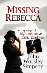 Missing Rebecca - John Worsley Simpson