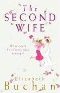 The Second Wife - Elizabeth Buchan