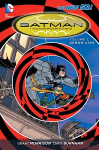Batman Incorporated, Vol. 1: Demon Star - Grant Morrison, Chris Burnham, Frazer Irving, Andres Guinaldo