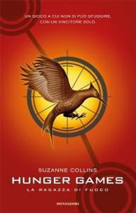 La ragazza di fuoco (Hunger Games, #2) - Simona Brogli, Fabio Paraccini, Suzanne  Collins
