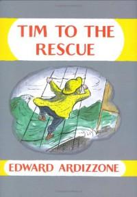 Tim to the Rescue - Edward Ardizzone