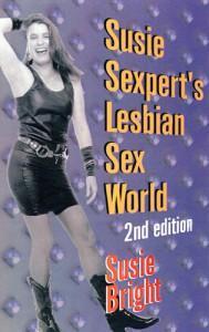 Susie Sexpert's Lesbian Sex World - Susie Bright