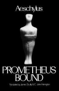 Prometheus Bound - Aeschylus, James Scully, C. John Herington