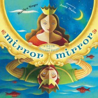 Mirror Mirror: A Book of Reversible Verse - Marilyn Singer