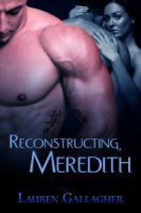 Reconstructing Meredith - Lauren Gallagher