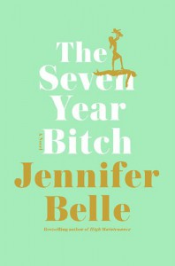 The Seven Year Bitch - Jennifer Belle
