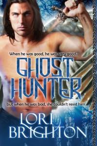 The Ghost Hunter (The Hunter #1) - Lori Brighton