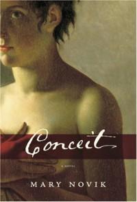 Conceit - Mary Novik