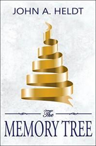 The Memory Tree - John A. Heldt