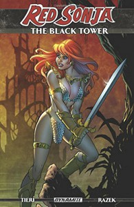 Red Sonja: The Black Tower - Frank Tieri, Amanda Conner