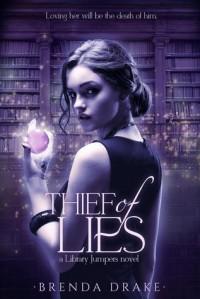 Thief of Lies  - Brenda Drake