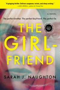 The Girlfriend: A Novel - Sarah  Naughton