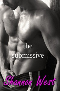 The Submissive (The Keyholder Book 2) - Shannon West