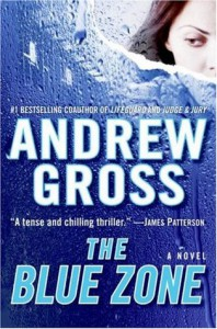 The Blue Zone - Andrew Gross