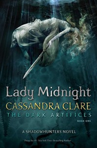 Lady Midnight (The Dark Artifices) - Cassandra Clare