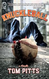 Knuckleball (One Eye Press Singles) - Tom Pitts