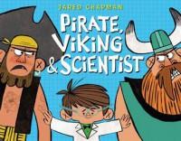 Pirate, Viking & Scientist - Jared Chapman