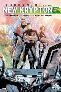 Superman: New Krypton, Vol. 4 - James Robinson, Greg Rucka, Pete Woods, Ron Randall
