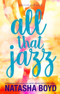 All That Jazz - Natasha Boyd