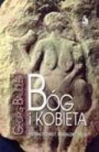 Bóg i kobieta. Historia przemocy, seksualizmu i religii - Georg Baudler