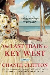 The Last Train to Key West - Chanel Cleeton