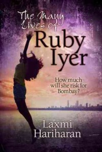 The Many Lives of Ruby Iyer - Laxmi Hariharan