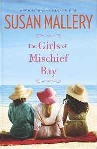 The Girls of Mischief Bay - Susan Mallery