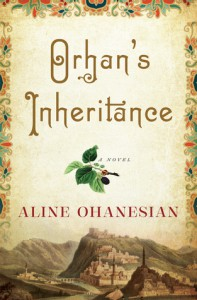 Orhan's Inheritance - Aline Ohanesian