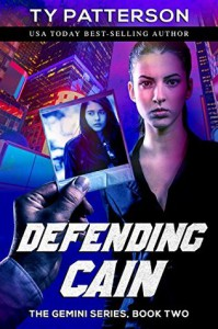 Defending Cain (Gemini Series Book 2) - Ty Patterson