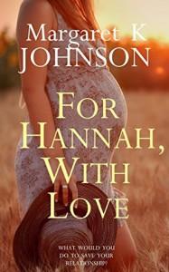 For Hannah, With Love - Margaret K Johnson