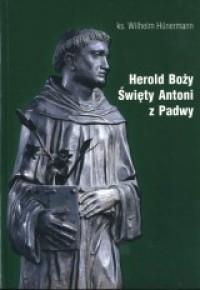 Herold Boży. Święty Antoni z Padwy - Wilhelm Hünermann