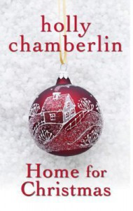 Home for Christmas (A Yorktide, Maine Novel) - Holly Chamberlin