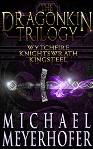 The Dragonkin Trilogy - Michael Meyerhofer