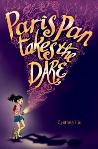 Paris Pan Takes the Dare - Cynthea Liu