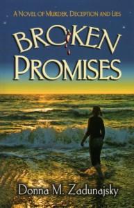 Broken Promises - Donna M. Zadunajsky