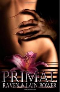 Primal (Vengeance, #1) - Raven Bower, Lain Bower