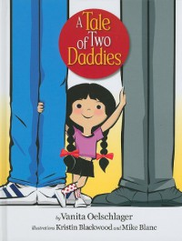A Tale of Two Daddies - Vanita Oelschlager